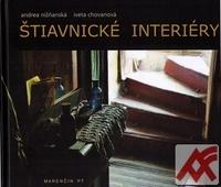 Štiavnické interiéry / Interior Spaces of Štiavnica