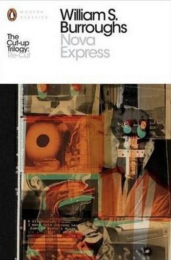 Nova Express. The Restored Text