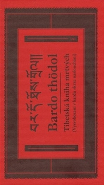 Bardo thödol. Tibetská kniha mrtvých