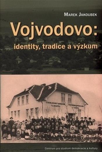 Vojvodovo: identity, tradice a výzkum