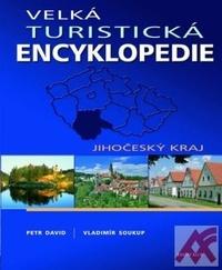Velká turistická encyklopedie - Jihočeský kraj