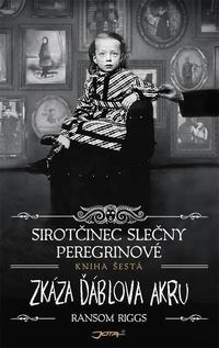 Sirotčinec slečny Peregrinové: Zkáza Ďáblova akru