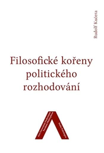 Filosofické kořeny politického rozhodování