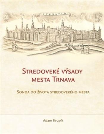 Stredoveké výsady mesta Trnava