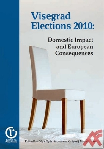 Visegrad Elections 2010: Domestic Impact and European Consequences