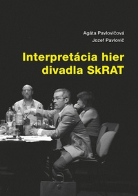 Interpretácia hier divadla SkRAT