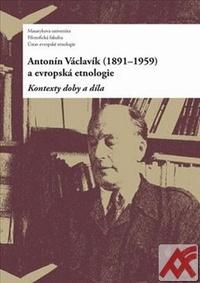 Antonín Václavík (1891-1959) a evropská etnologie