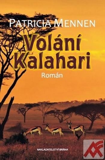 Volání Kalahari. Román