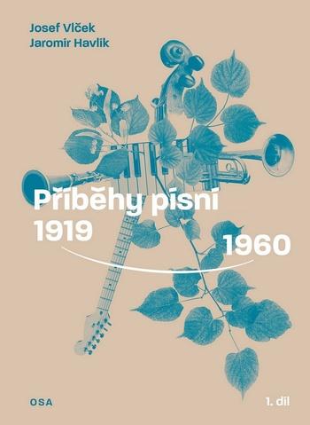 Příběhy písní 1919-1960