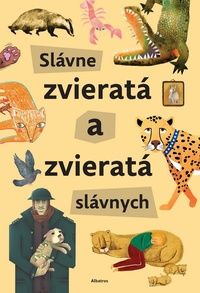 Slávne zvieratá a zvieratá slávnych