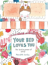 Your Bed Loves You