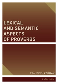Lexical and Semantic Aspects of Proverbs
