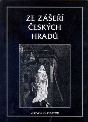 Ze zášeří českých hradů