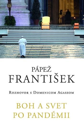 František: Boh a svet po pandémii