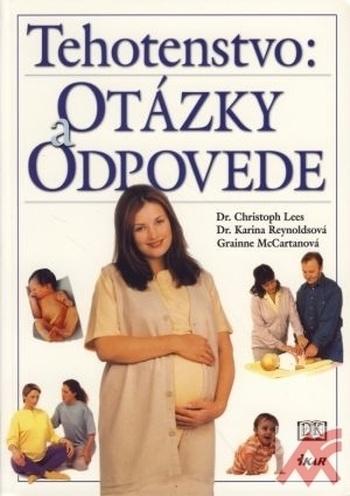 Tehotenstvo: Otázky a odpovede