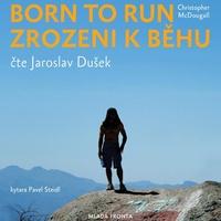 Born to Run - Zrozeni k běhu