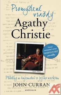 Promyšlené vraždy Agathy Christie. Příběhy a tajemství z jejího archivu