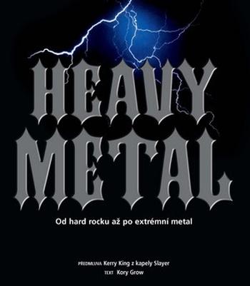 Heavy Metal. Od hard rocku až po extrémní metal