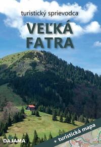 Veľká Fatra - turistický sprievodca