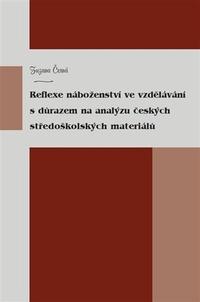 Reflexe náboženství ve vzdělávání s důrazem na analýzu českých