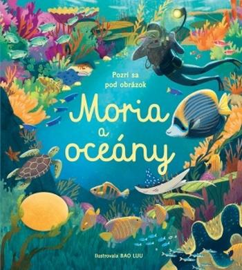 Moria a oceány - Pozri sa pod obrázok