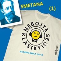 Nebojte se klasiky 1 - Bedřich Smetana