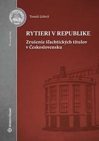 Rytieri v republike