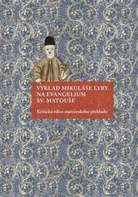 Výklad Mikuláše Lyry na evangelium sv. Matouše