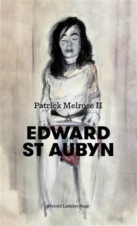 Patrick Melrose II.