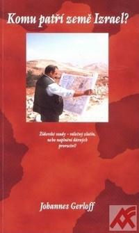 Komu patří země Izrael?