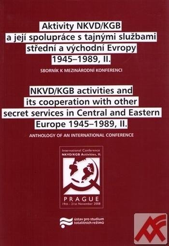 Aktivity NKVD/KGB a její spolupráce s tajnými službami střední a východní Evropy