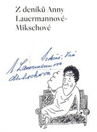 Z deníků Anny Lauermannové-Mikschové