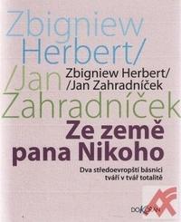Ze země pana Nikoho. Dva středoevropští básníci tváří v tvář totalitě
