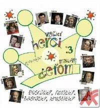 Veľkí herci spievajú malým deťom 3 + CD