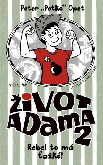 Život Adama 2 - Rebel to má ťažké