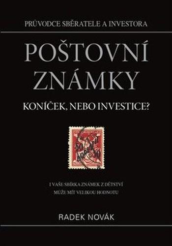 Poštovní známky - koníček, nebo investice?