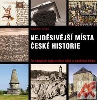 Nejděsivější místa české historie