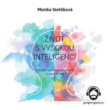 Život s vysokou inteligencí