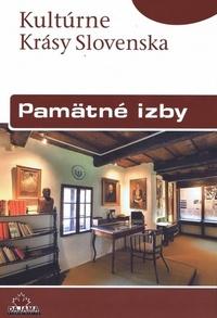 Pamätné izby - Kultúrne krásy Slovenska
