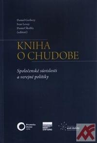 Kniha o chudobe. Spoločenské súvislosti a verejné politiky