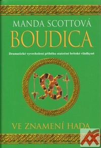 Boudica. Ve znamení hada