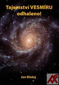 Tajemství vesmíru odhaleno