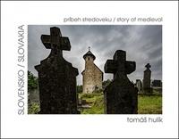 Slovensko - príbeh stredoveku / story of medieval