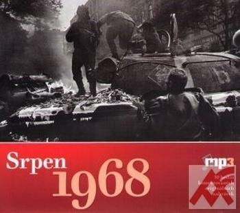 Srpen 1968 - MP3 (10 hodin komentovaných originálních nahrávek)