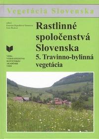 Rastlinné spoločenstvá Slovenska 5. Travinno-bylinná vegetácia