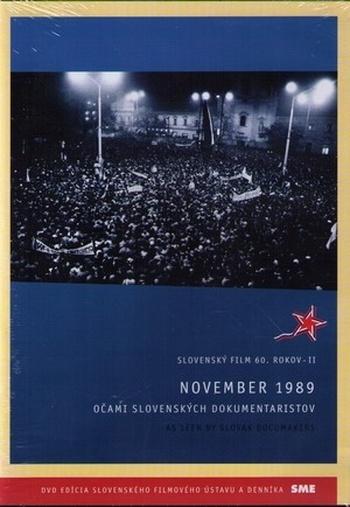 November 1989 očami slovenských dokumentaristov / As Seen By Slovak Documakers -