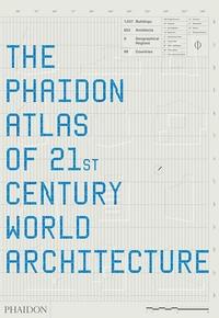 The Phaidon Atlas of 21st Century World Architecture