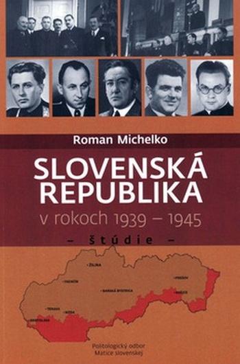 Slovenská republika v rokoch 1939-1945