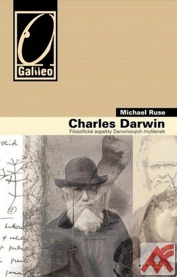 Charles Darwin. Filosofické aspekty Darwinových myšlenek