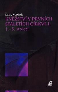 Kněžství v prvních staletích církve I.